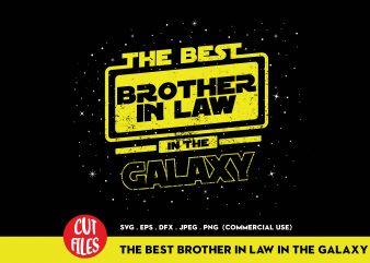 The Best Brother In Law In The Galaxy t-shirt design for commercial use