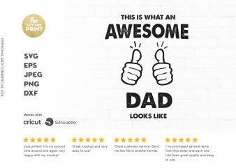 This is what an awesome dad looks like t-shirt design png