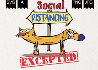 Social Distancing Excepted t shirt design to buy