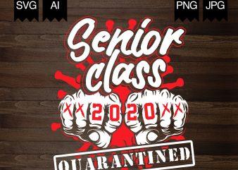 Senior Class 2020 – Quarantined shirt design png
