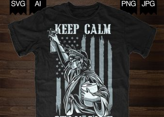 LIBERTY – Keep Calm Stay Safe t-shirt design png