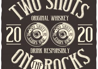Two Shots On The Rocks t-shirt design for commercial use