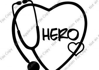 Nurse Hero Svg, Nurse Hero, Nurse Hero PNG, Nurse Hero design buy t shirt design artwork