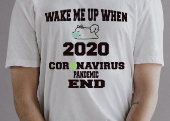 WAKE ME UP t-shirt design png
