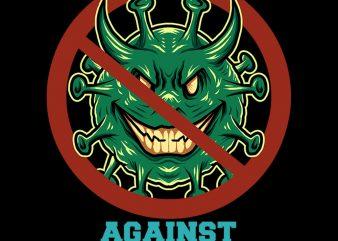 against covid 19 tshirt design