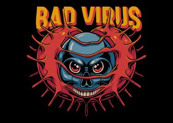 Bad virus t-shirt design for commercial use