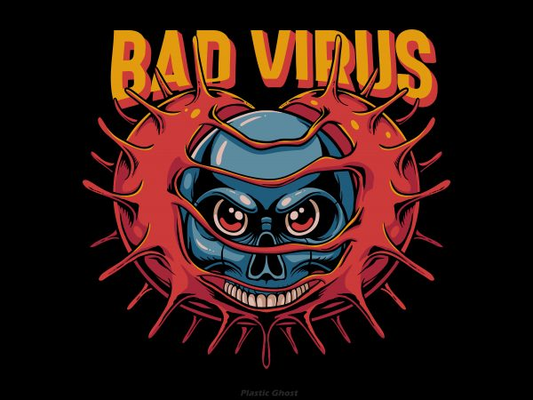 Bad virus t-shirt design for commercial use