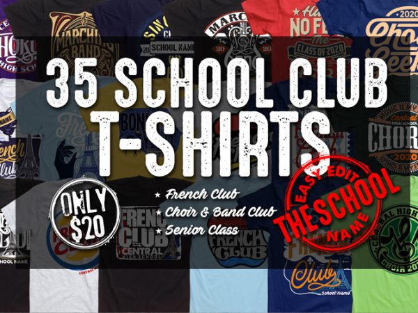 SCHOOL CLUB T-SHIRT BUNDLE design for t shirt