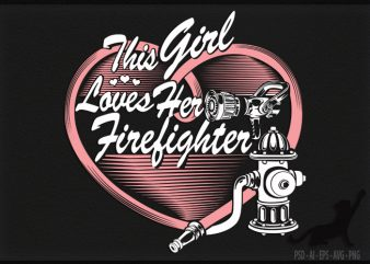 Firefighter Wife t shirt design for sale
