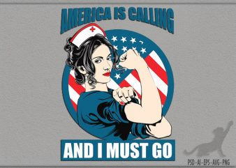 America Calling Nurse t shirt design for purchase