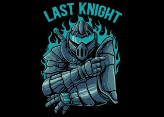 Last knight ready made tshirt design