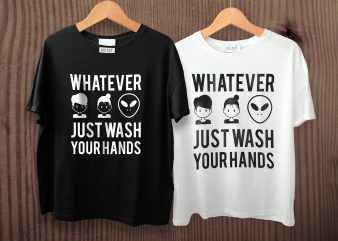 Just Wash Your Hands T shirt design