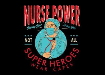 nurse power design for t shirt
