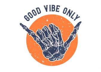 good vibe only ready made tshirt design