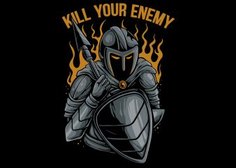 Kill your enemy graphic t-shirt design