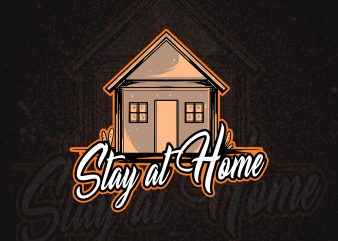 stay at home covid-19 design t shirt design for sale