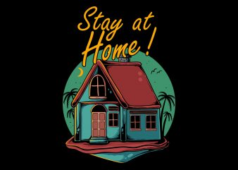 Stay at home t-shirt design for sale