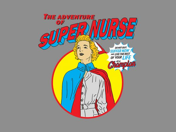 super nurse graphic t-shirt design