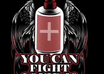 you can fight covid-19 t shirt design template
