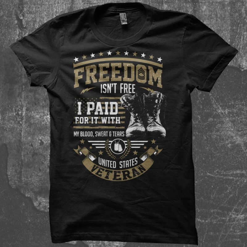 Freedom Isn't Free t shirt design for sale