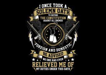 Solemn Veteran Oath ready made tshirt design