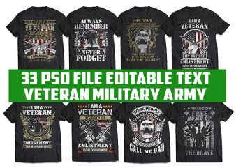33 tshirt designs bundle american Veteran, Army And Military PSD file EDITABLE t shirt bundles