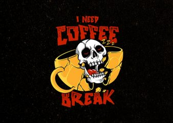 coffee break commercial use t-shirt design