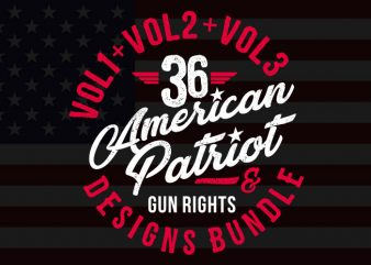 36 American Patriot & Gun Right Designs Bundle