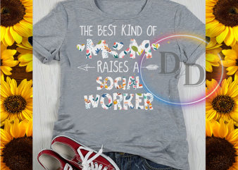 The Best kind of Mom raises a Social Worker T shirt design PNG