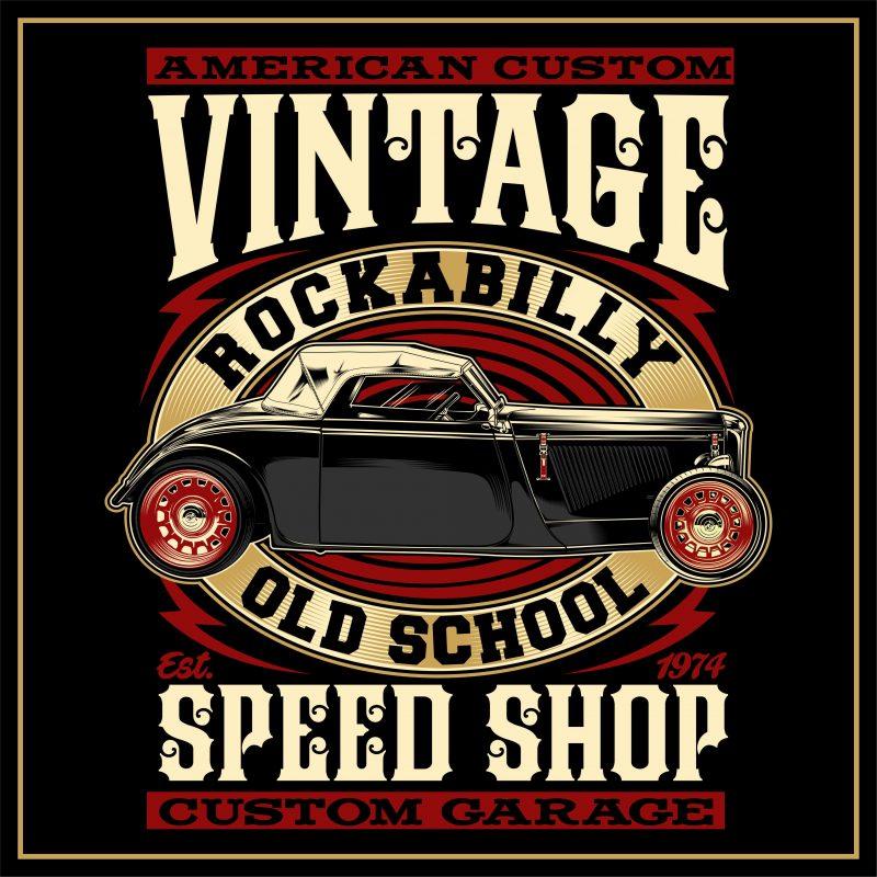 """""""BIG SALE """" Rockabilly, vintage race & Custom Garage t shirt design for purchase"""