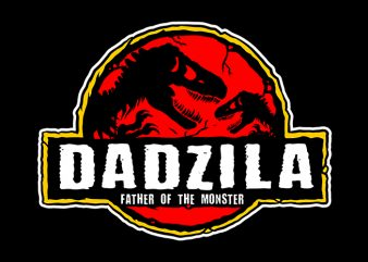 dad zila father of the monster t shirt design template