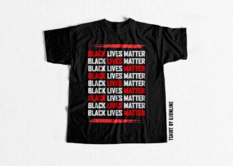 Black Lives Matter Trending t-shirt design for sale