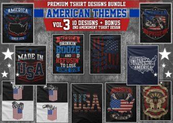 Bundle Premium T-Shirt Designs – American Themes – Volume 3