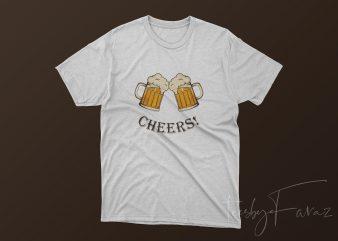 Beer Mug, Cheers, Cool Tshirt Design for sale
