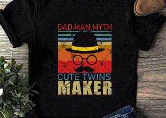 Dad Man Myth Cute Twins Maker SVG, Dad 2020 SVG, Funny SVG, Family SVG, vintage SVG t shirt design for sale
