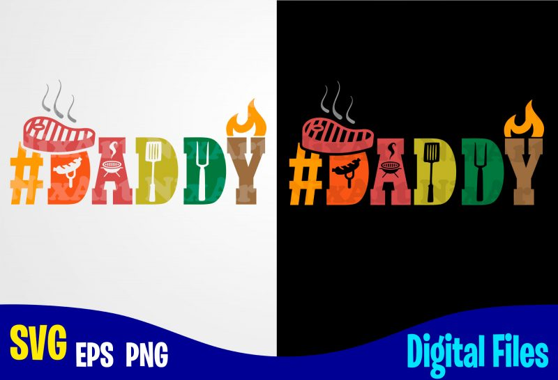 Free Daddy Dad Svg Grill Barbeque Bbq Father Retro Vintage Funny Fathers Day Design Svg Eps Png Files For Cutting Machines And Print T Shirt Designs For Sale T Shirt Design Png Buy SVG, PNG, EPS DXF File