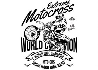 Extreme Motocross World Wide Champion t shirt design for purchase