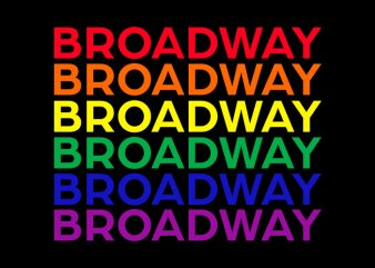 Broadway, Broadway SVG, Broadway PNG, T-Shirt Design for Commercial Use