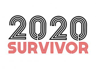 2020 Survivor T-Shirt Design for Commercial Use