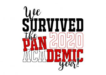 We Survived The Pandemic Academic 2020 Year T-Shirt Design for Commercial Use