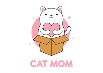 Cat Mom T-Shirt Design for Commercial Use