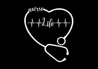 Nurse Life T-Shirt Design for Commercial Use