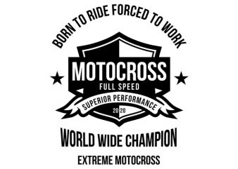 Motocross Forced To Work Badge Design t shirt design for sale