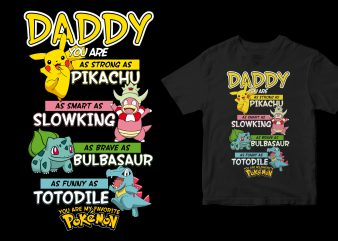 DADDY YOU ARE FAVORITE POKEMON FATHER'S DAY t-shirt design png