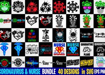 40 designs bundle Nurse & coronavirus, Funny Coronavirus designs bundle svg eps, png files for cutting machines and print t shirt designs for sale