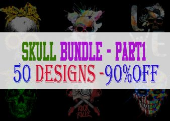 Skull Bundle Part 1 – 50 Designs – 90%OFF