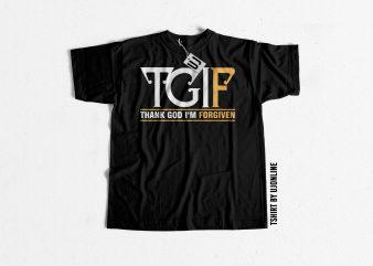 Thank God I am Forgiven buy t shirt design artwork