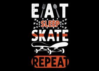 eat sleep skate t-shirt design for commercial use