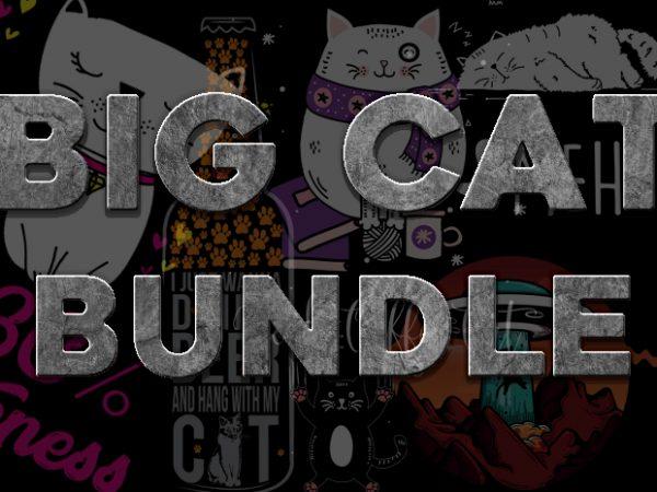 BIG CAT BUNDLE t shirt template
