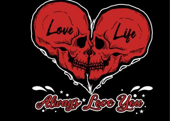 always love you commercial use t-shirt design
